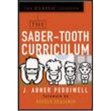 The Saber-Tooth Curriculum Abner Peddiwell Paperback