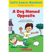 Scholastic Let's Learn Readers A Dog Named Opposite Book, Early Learning