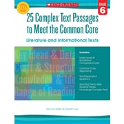 Scholastic 25 Complex Text Passages to Meet The Common Core Literature... Texts Book, Grade 6