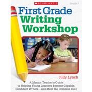 Scholastic First Grade Writing Workshop Book, Grade 1