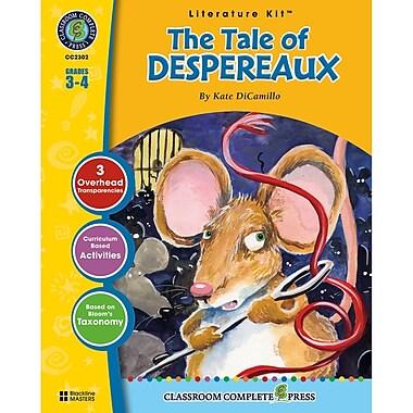 Classroom Complete Press The Tale Of Despereaux Literature Kit, Grade 3 - 4 (CC2302)