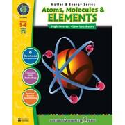 Classroom Complete Press Matter & Energy Series Atoms Molecules & Elements Book, Grades 5-8