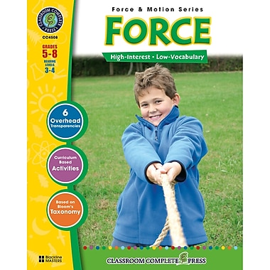 Classroom Complete Press Force & Motion Series Force Resource Book, Grade 5 - 8 (CCP4508)