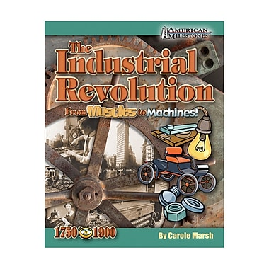 Gallopade Industrial Revolution: From Muscles to Machines! Book, Grades 4+