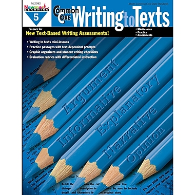Newmark Learning – Livre « Common Core Practice Writing To Texts », 5e année (NL-2082)