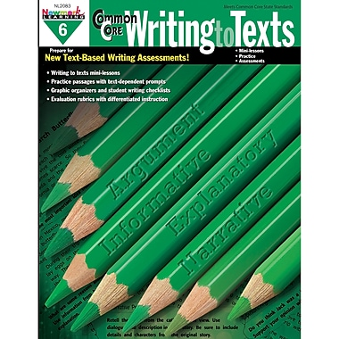 Newmark Learning Common Core Practice Writing To Texts Book, Grade 6 (NL-2083)