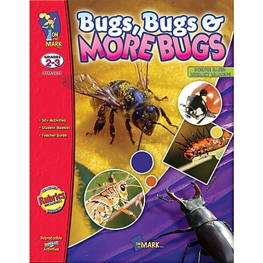 On The Mark Press Science Based Literacy Bugs, Bug And More Bugs Book, Grades 2-3