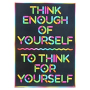 "Trend Enterprises® ARGUS® 13 3/8"" x 19"" ""Think Enough Of Yourself To Think For Yourself"" Poster"