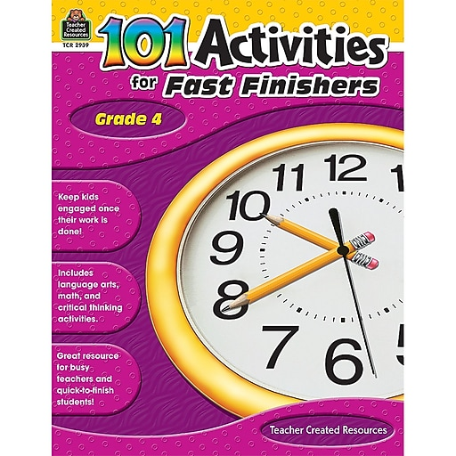 Teacher Created Resources 101 Activities For Fast Finishers Activity Book, Grade 4 (TCR2939)