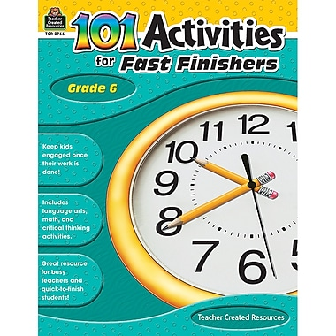 Teacher Created Resources 101 Activities For Fast Finishers Activity Book, Grade 6 (TCR2966)