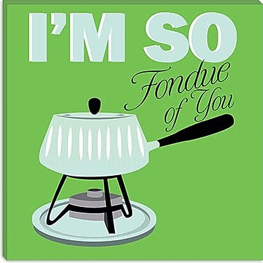 iCanvas Kitchen ''I Am So Fondue of You'' Canvas Art; 12'' H x 12'' W x 0.75'' D