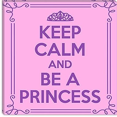 iCanvas Keep Calm and Be a Princess Textual Art on Canvas; 26'' H x 26'' W x 1.5'' D