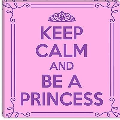 iCanvas Keep Calm and Be a Princess Textual Art on Canvas; 18'' H x 18'' W x 1.5'' D