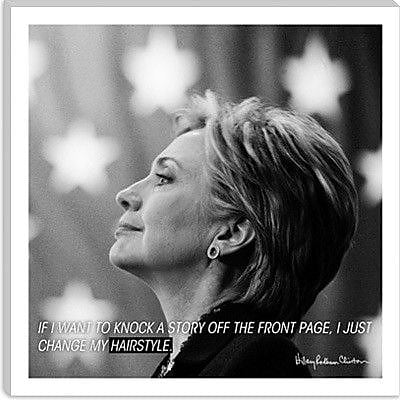 iCanvas Hillary Clinton Quote Photographic Print on Canvas; 37'' H x 37'' W x 0.75'' D