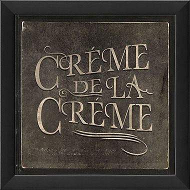The Artwork Factory French Phrases Creme De La Creme Framed Textual Art