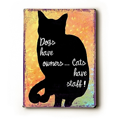 Artehouse LLC Dogs Have Owners by Kate Ward Thacker Graphic Art Plaque