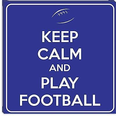iCanvas Keep Calm and Play Football VIII Textual Art on Canvas; 26'' H x 26'' W x 1.5'' D