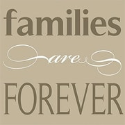 Forest Creations Families Are Forever Simplicity Textual Art on Canvas; 17'' x 17''