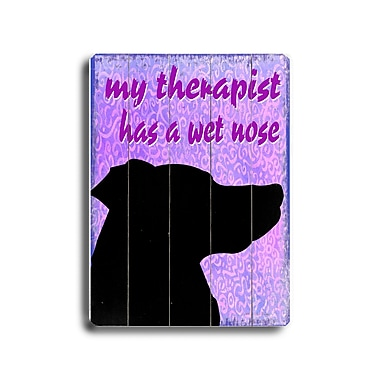 Artehouse LLC My Therapist Has a Wet Nose by Kate Ward Thacker Graphic Art Plaque