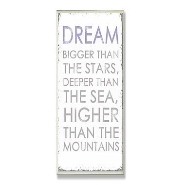 Stupell Industries Dream Bigger Inspirational Textual Art Wall Plaque