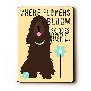 Artehouse LLC Where Flowers Bloom by Ginger Oliphant Graphic Art Plaque