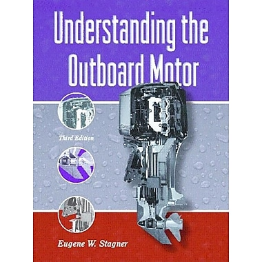 Understanding the Outboard Motor 3rd Edition