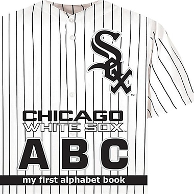 Chicago White Sox ABC (My First Alphabet Books (Michaelson Entertainment))