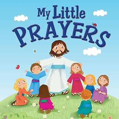 My Little Prayers (My Little Bible)