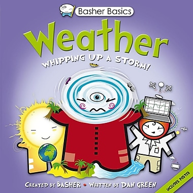 Basher Basics: Weather: Whipping up a storm