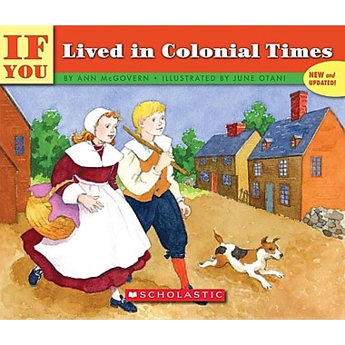If You Lived In Colonial Times (Turtleback School & Library Binding Edition)