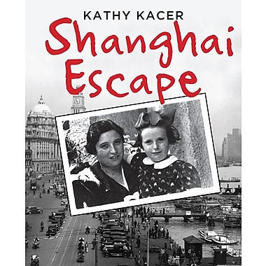Shanghai Escape (Holocaust Remembrance Series)