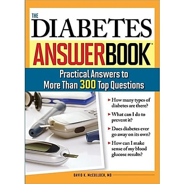 The Diabetes Answer Book: Practical Answers to More than 300 Top Questions