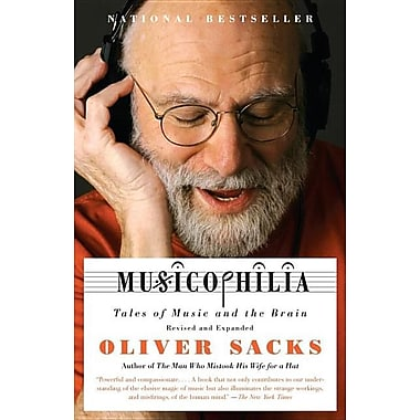 Musicophilia: Tales of Music and the Brain, Revised and Expanded Edition, Used Book