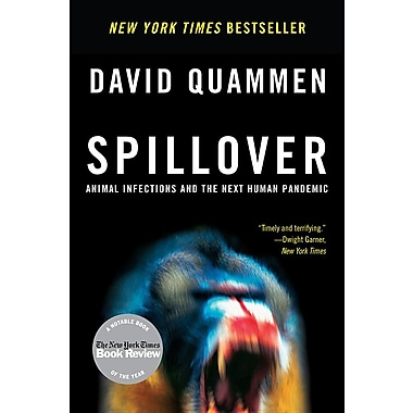 Spillover: Animal Infections and the Next Human Pandemic (Paperback)