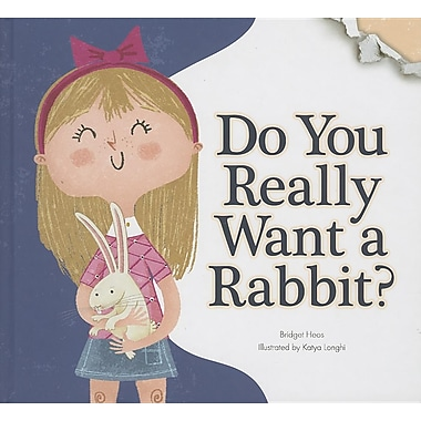 Do You Really Want a Rabbit? (Do You Really Want a Pet?)