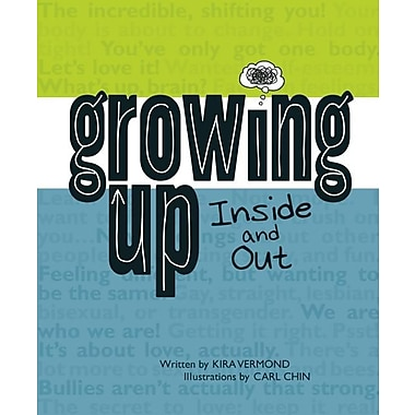 Growing Up, Inside and Out (Paperback)