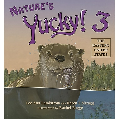 Nature's Yucky! 3: The Eastern United States