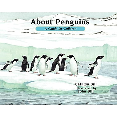 About Penguins A Guide for Children (revised edition)