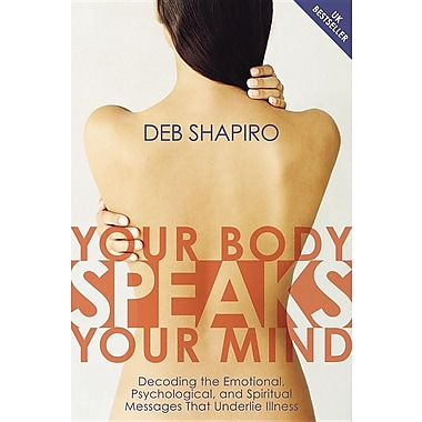 Your Body Speaks Your Mind, New Book