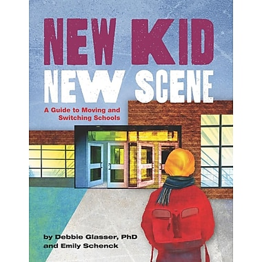 New Kid, New Scene: A Guide to Moving and Switching Schools (Paperback)