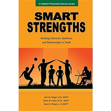 SMART Strengths - Building Character, Resilience and Relationships in Youth