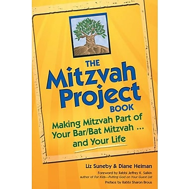 The Mitzvah Project Book: Making Mitzvah Part of Your Bar/Bat Mitzvah ... and Your Life