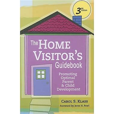 The Home Visitor's Guidebook: Promoting Optimal Parent and Child Development