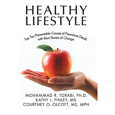 Healthy Lifestyle: Top Ten Preventable Causes of Premature Death with Real Stories of Change