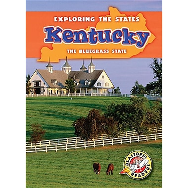 Kentucky: The Bluegrass State (Exploring the States)