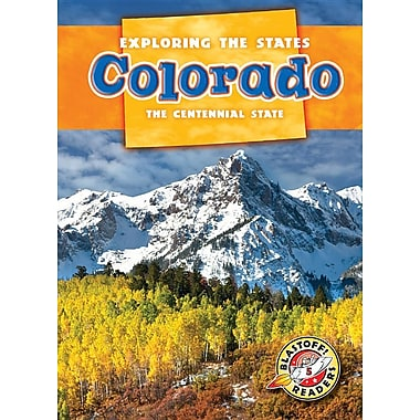 Colorado: The Centennial State (Exploring the States)