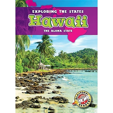 Hawaii: The Aloha State (Exploring the States)