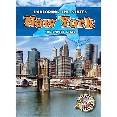 New York: The Empire State (Blastoff Readers. Level 5)