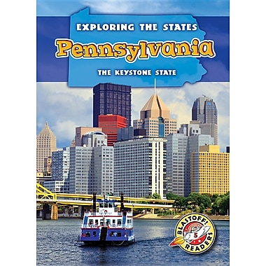 Pennsylvania: The Keystone State (Exploring the States)