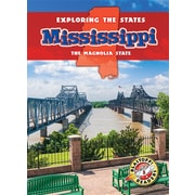 Mississippi: The Magnolia State (Exploring the States)